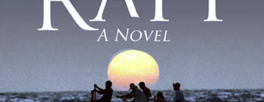 The Last Raft: A Novel